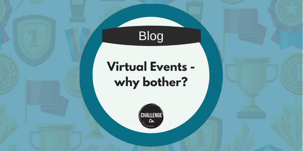 Virtual Events – Why bother?